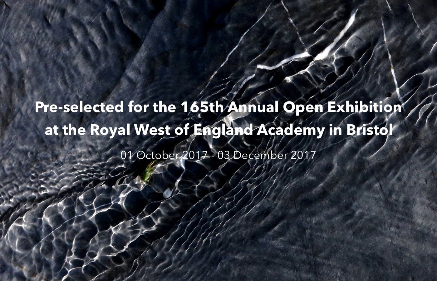 pre-selected for the 165th Annual Open Exhibition at the Royal West of England Academy in 2017